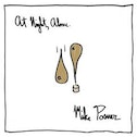 Mike Posner - Night  Alone (Music CD)