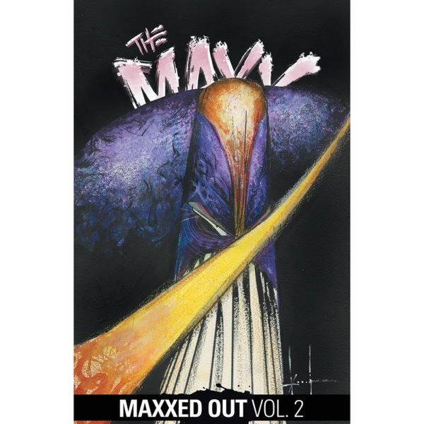 The Maxx  Maxxed Out: Volume 2