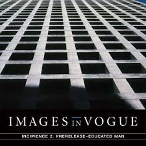 Images In Vogue ‎– Incipience 2: Prerelease-Educated Man Limited Edition Clear Vinyl