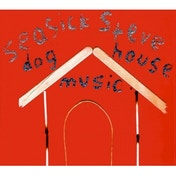 Seasick Steve - Dog House Music Vinyl