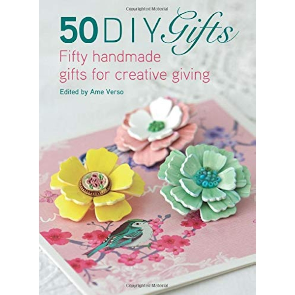 50 DIY Gifts: Fifty handmade gifts for creative giving by David & Charles (Paperback, 2016)