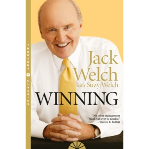 Winning : The Ultimate Business How-to Book (Paperback, 2005)