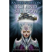 Ice and Shadow  Mass Market Paperback