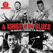 4 Kings Of The Blues - The Absolutely Essential 3CD Collection