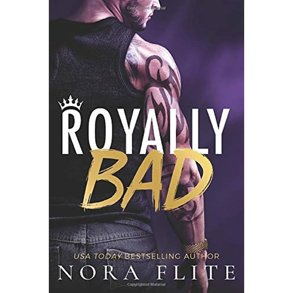 Royally Bad by Nora Flite (Paperback, 2017)