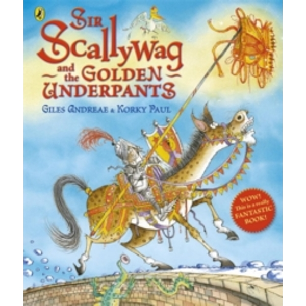 Sir Scallywag and the Golden Underpants by Giles Andreae (Paperback, 2012)