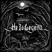 He Is Legend - Few CD