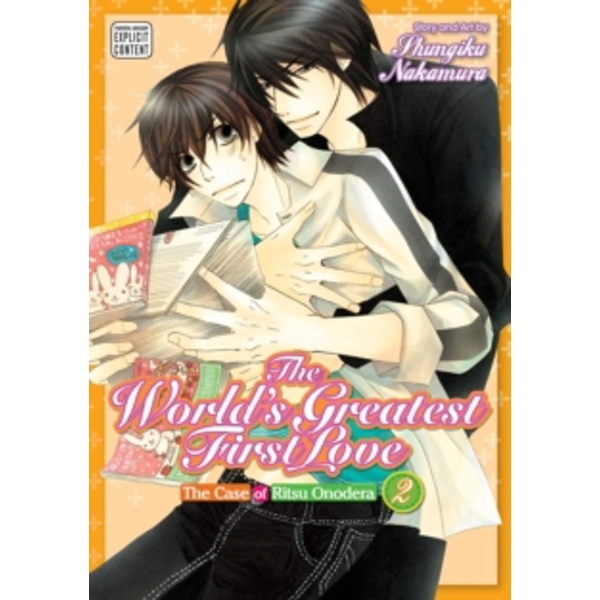 The World's Greatest First Love, Vol. 2: The Case of Ritsu Onodera by Shungiku Nakamura (Paperback, 2015)