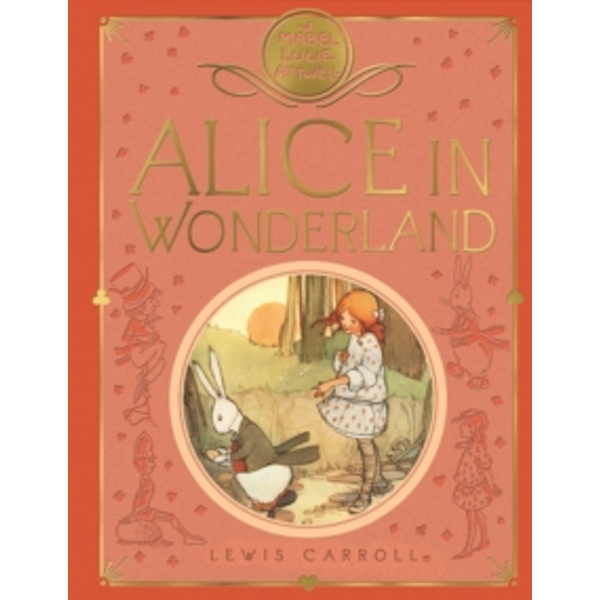 Mabel Lucie Attwell's Alice in Wonderland by Lewis Carroll (Hardback, 2016)