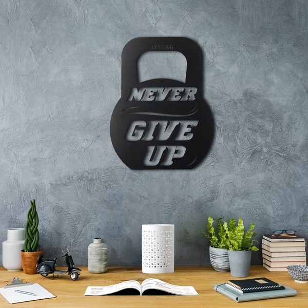 Never Give Up Black Decorative Metal Wall Accessory
