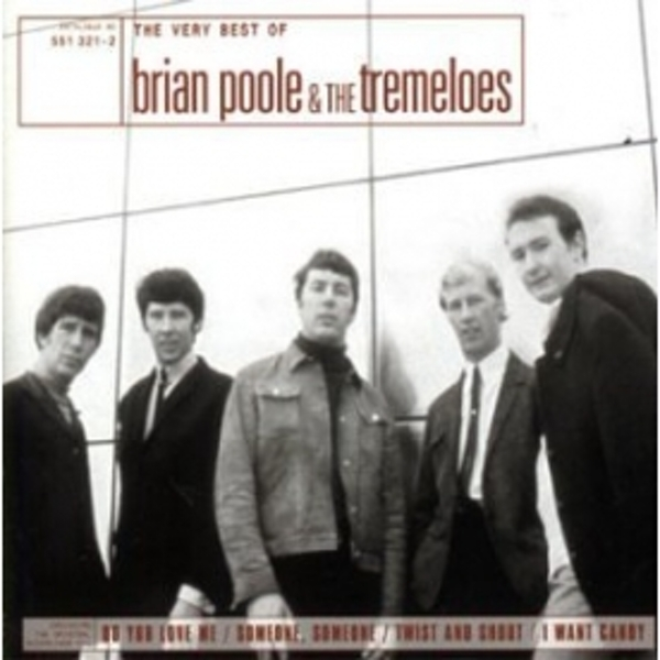 The Very Best Of Brian Poole The Tremeloes CD
