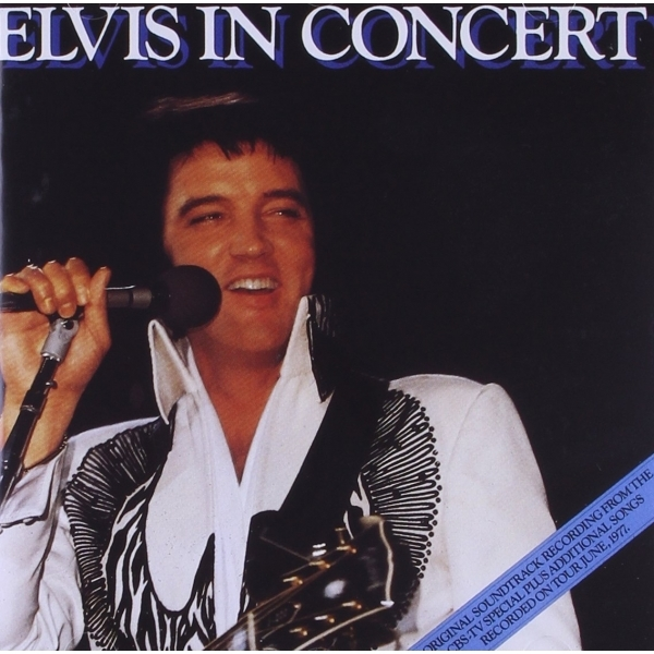 Elvis Presley - Elvis In Concert Music CD