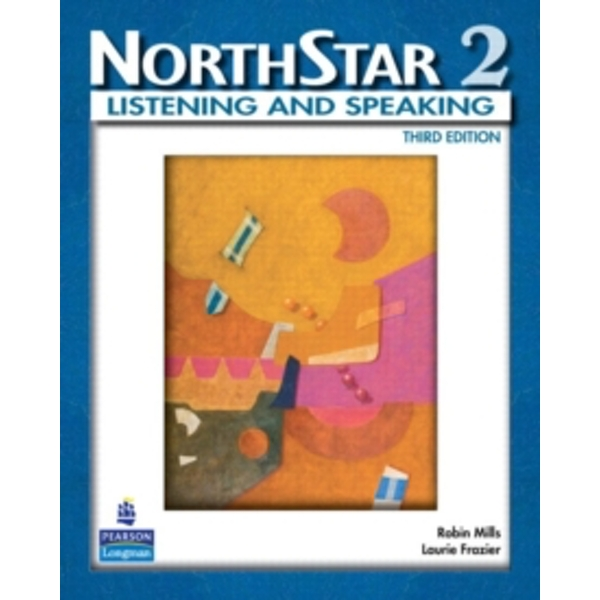 NorthStar, Listening and Speaking 2 (Student Book alone) by Robin Mills, Laurie Frazier (Paperback, 2008)