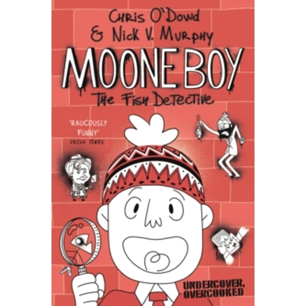 Moone Boy 2: The Fish Detective by Chris O'Dowd, Nick Vincent Murphy (Paperback, 2016)