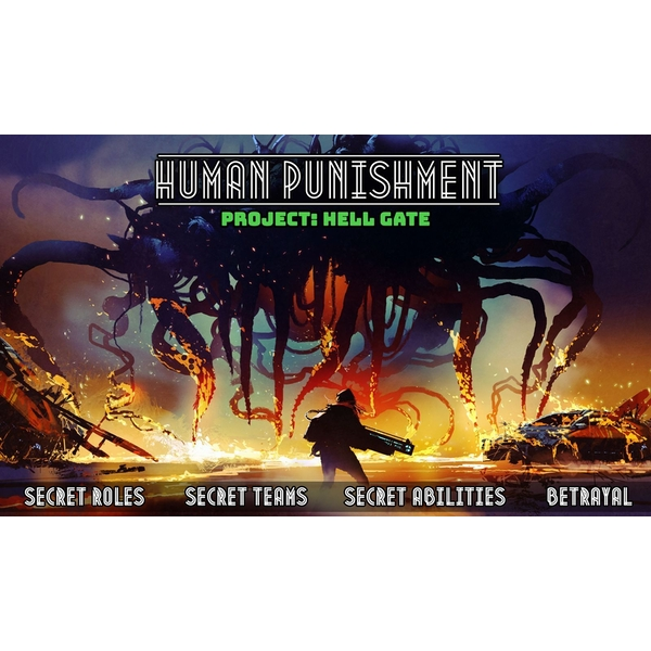 Human Punishment- Project: Hell Gate Expansion