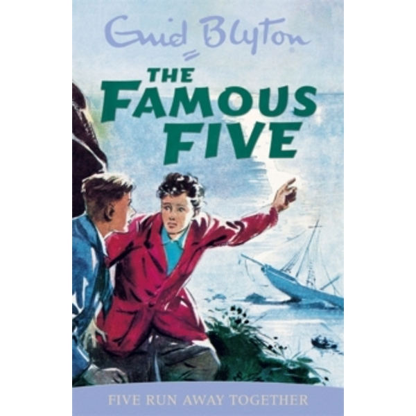 Famous Five: Five Run Away Together : Classic cover edition: Book 3