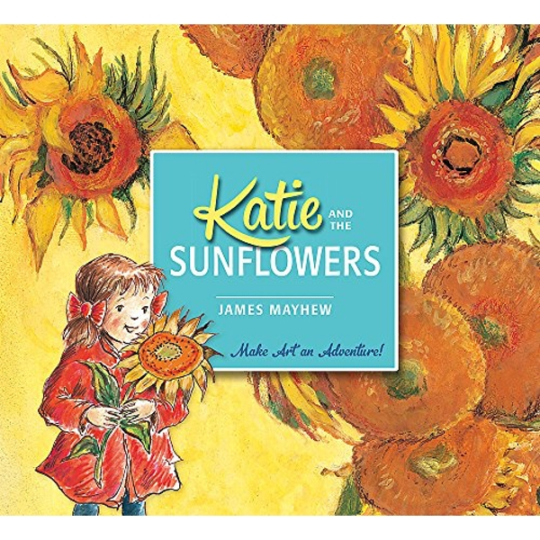 Katie and the Sunflowers by James Mayhew (Paperback, 2014)