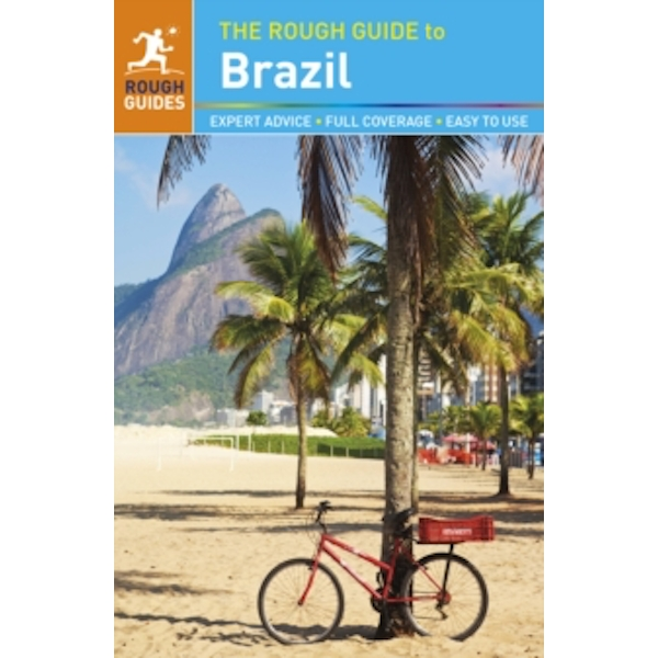 The Rough Guide to Brazil by Kiki Deere, Clemmy Manzo, Daniel Jacobs, Stephen Keeling (Paperback, 2014)