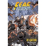Fear Agent Volume 1: Re-Ignition (2nd edition) Paperback