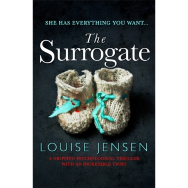 The Surrogate : A gripping psychological thriller with an incredible twist