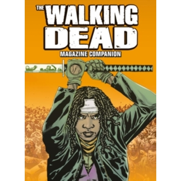 The Walking Dead Comic Companion : Volume 2
