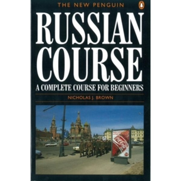 The New Penguin Russian Course by Nicholas J. Brown (Paperback, 1996)