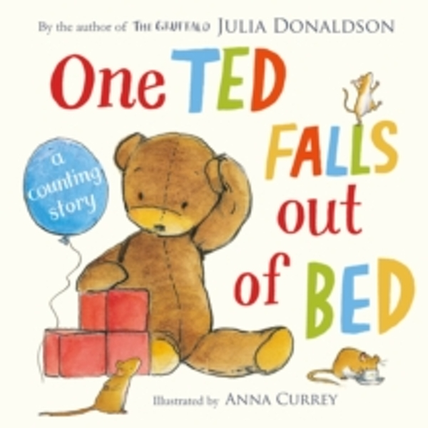 One Ted Falls Out of Bed by Julia Donaldson (Paperback, 2015)