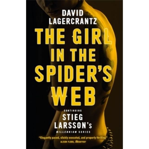The Girl in the Spider's Web: Continuing Stieg Larsson's Millennium Series by David Lagercrantz (Paperback, 2016)