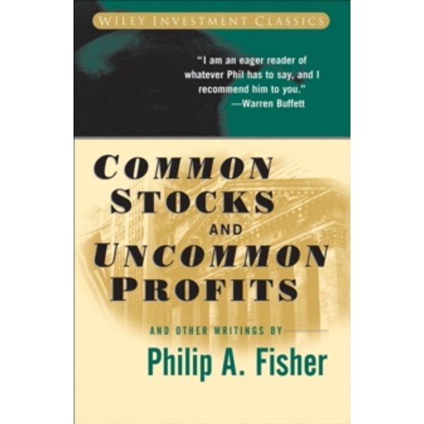 Common Stocks and Uncommon Profits and Other Writings by Philip A. Fisher (Paperback, 2003)