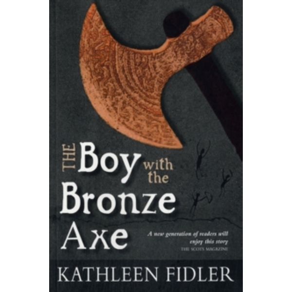 The Boy with the Bronze Axe by Kathleen Fidler (Paperback, 2012)