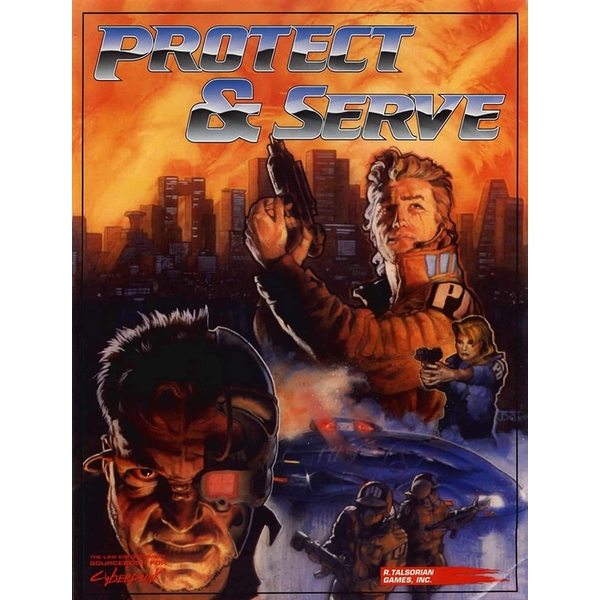 Cyberpunk 2020 RPG: Protect and Serve