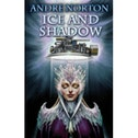 Ice and Shadow Paperback