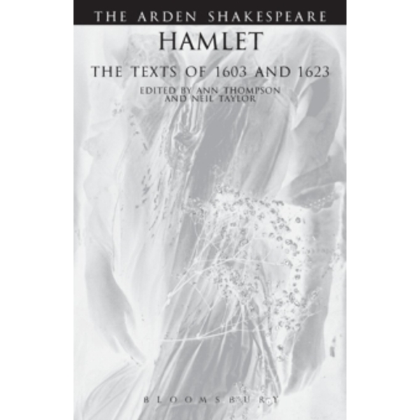 Hamlet' : The Texts of 1603 and 1623