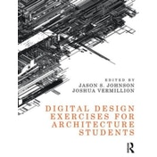 Digital Design Exercises for Architecture Students by Taylor & Francis Ltd (Paperback, 2016)