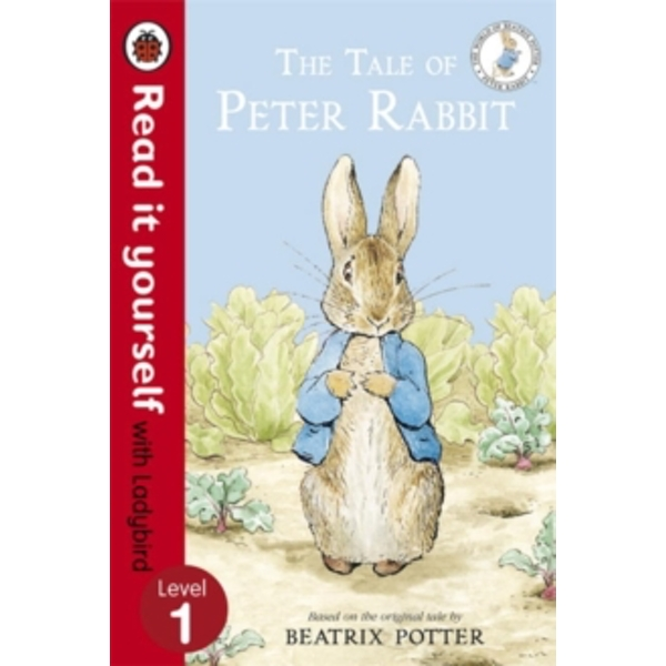 The Tale of Peter Rabbit - Read It Yourself with Ladybird: Level 1 by Beatrix Potter (Paperback, 2013)