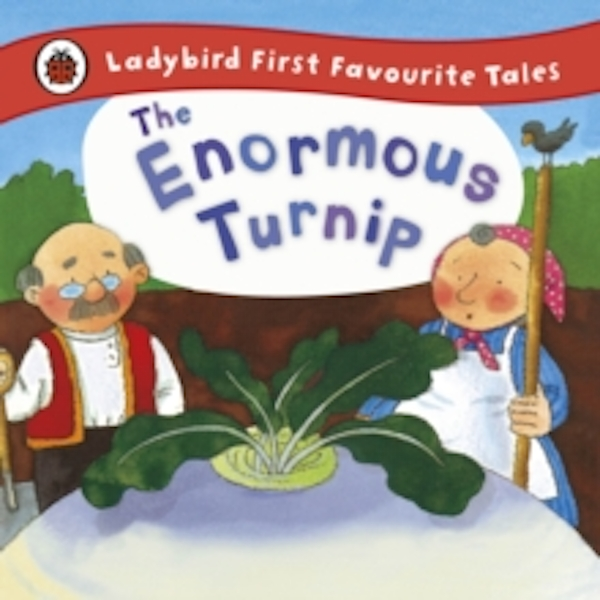 The Enormous Turnip: Ladybird First Favourite Tales by Irene Yates (Hardback, 2012)
