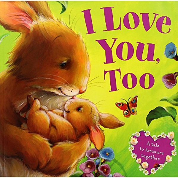 I Love You, Too by Bonnier Books Ltd (Paperback, 2015)