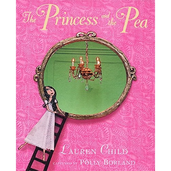The Princess and the Pea by Lauren Child (Paperback, 2006)