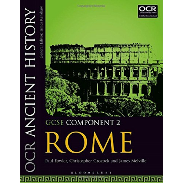 OCR Ancient History GCSE Component 2: Rome by James Melville, Paul Fowler, Christopher Grocock (Paperback, 2017)