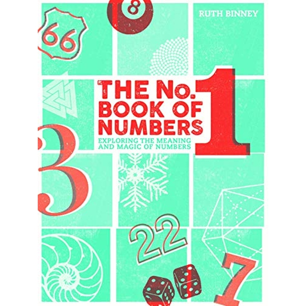 The No.1 Book of Numbers Exploring the meaning and magic of numbers Hardback 2018