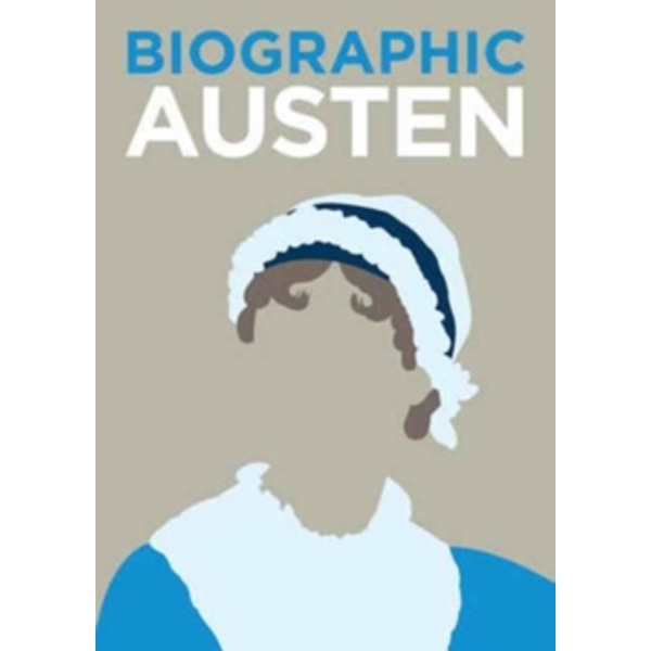 Austen : Great Lives in Graphic Form