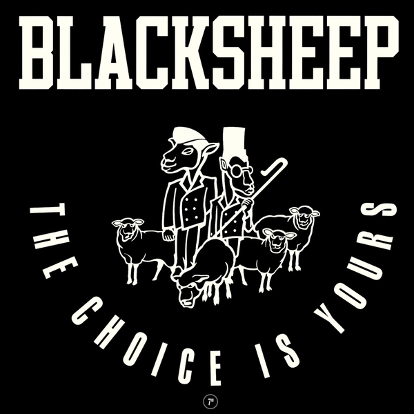 Black Sheep - The Choice Is Yours Vinyl