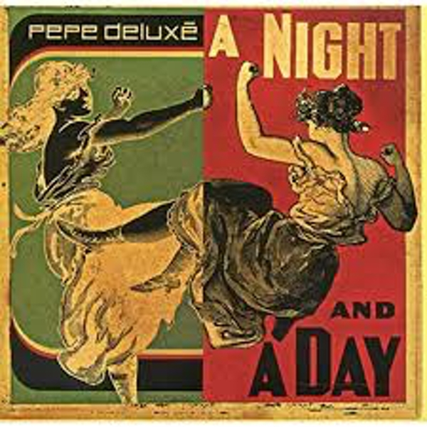Pepe Deluxé ‎– A Night And A Day Vinyl