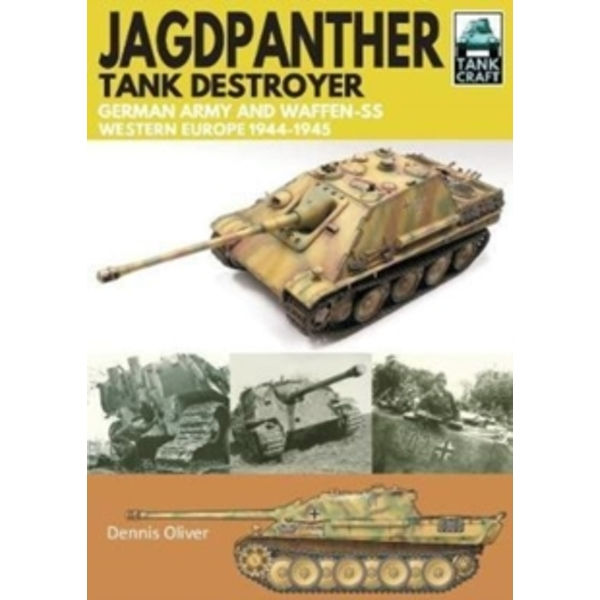 Jagdpanther Tank Destroyer : German Army, Western Europe 1944 -1945