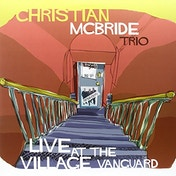 Christian McBride Trio - Live at the Village Vanguard (180g Vinyl) Vinyl