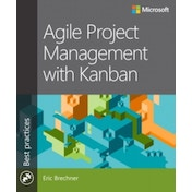 Agile Project Management with Kanban by Eric Brechner (Paperback, 2015)