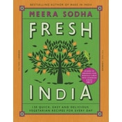 Fresh India: 130 Quick, Easy and Delicious Vegetarian Recipes for Every Day by Meera Sodha (Hardback, 2016)