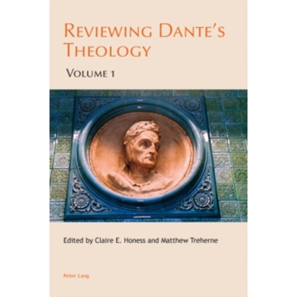 Reviewing Dante's Theology: Volume 1 by Peter Lang AG, Internationaler Verlag der Wissenschaften (Paperback, 2013)