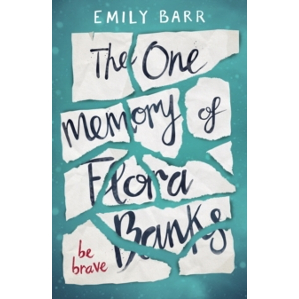 The One Memory of Flora Banks by Emily Barr (Paperback, 2017)