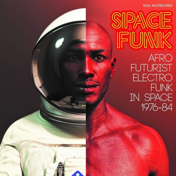 Various - Space Funk (Afro Futurist Electro Funk In Space 1976-84) Vinyl